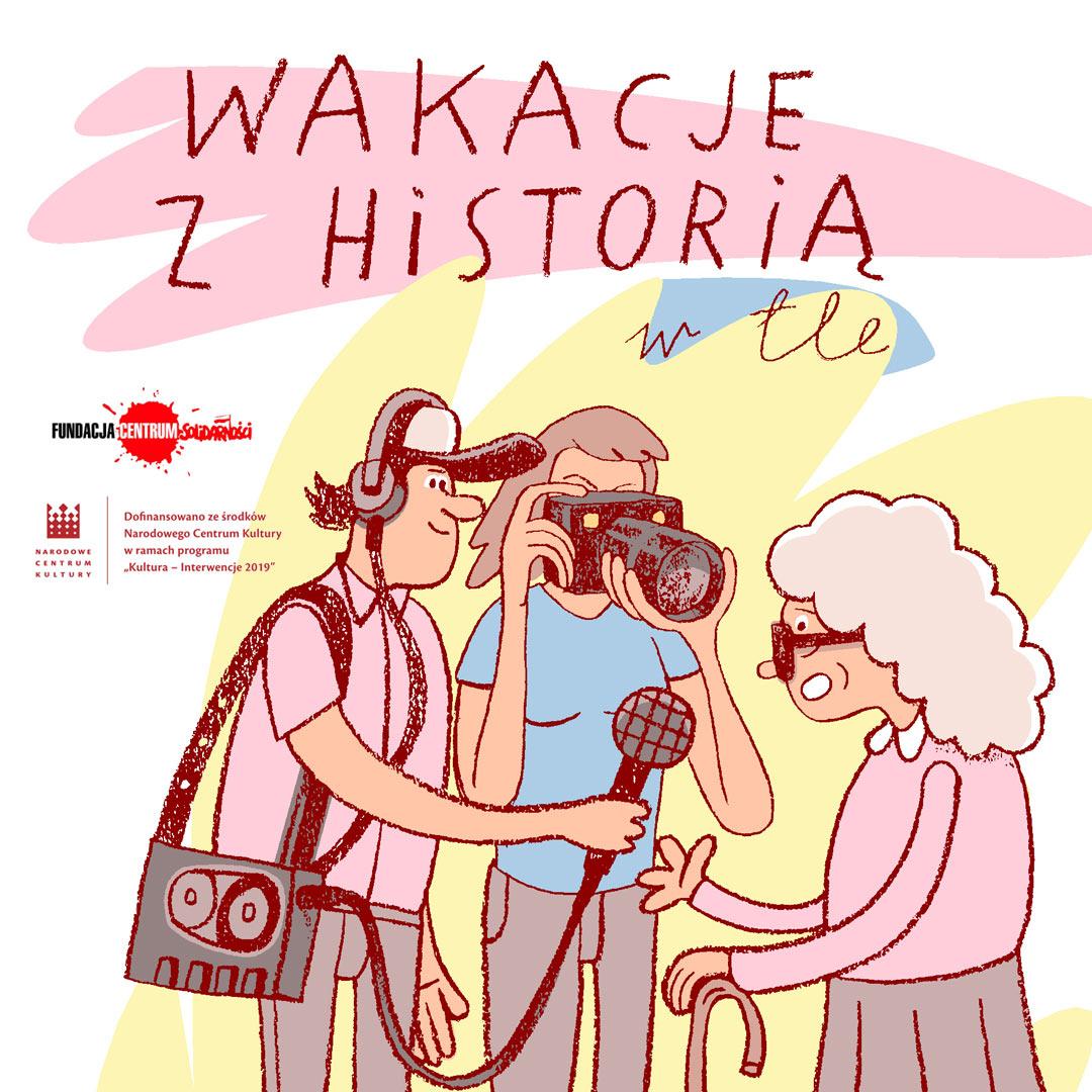 Wakacje z Historią w tle